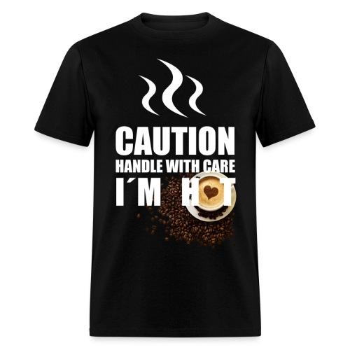 Caution I'm Hot - Men's T-Shirt