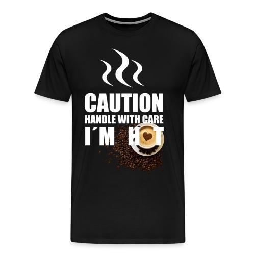 Caution I'm Hot - Men's Premium T-Shirt