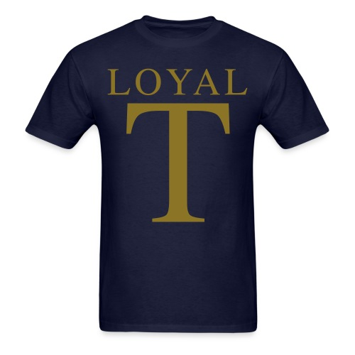 LOYAL T  - Men's T-Shirt