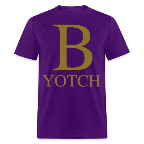 B-Yotch - Men's T-Shirt