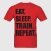 Eat. Sleep. Train. Repeat T-Shirts - Men's T-Shirt