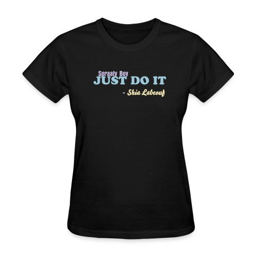 Just Do It Womens Tee - Women's T-Shirt