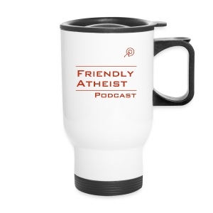 Friendly Atheist Podcast Travel Mug - Travel Mug