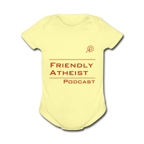 Friendly Atheist Podcast Baby   - Organic Short Sleeve Baby Bodysuit