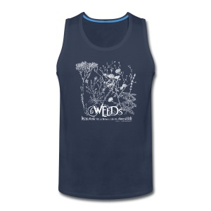 Weeds Because Mother Nature Refuses to be Your Personal Bitch: Permies.com Tank Top - Men's Premium Tank