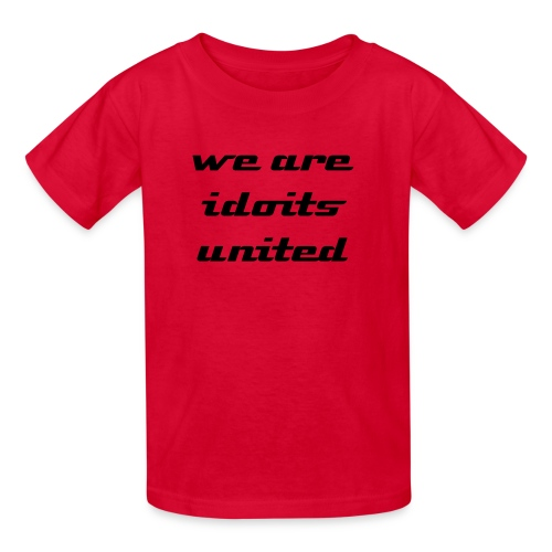 idiots united shirt  - Kids' T-Shirt