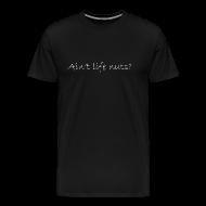 T-Shirts ~ Men's Premium T-Shirt ~ Puzzle of Life / Ain't Life Nuts (M)