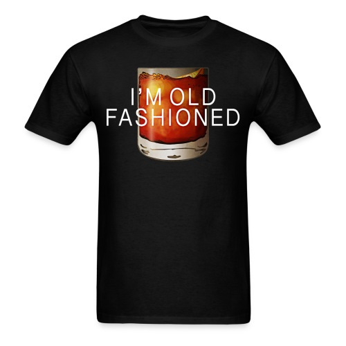 I'M OLD FASHIONED - Men's T-Shirt