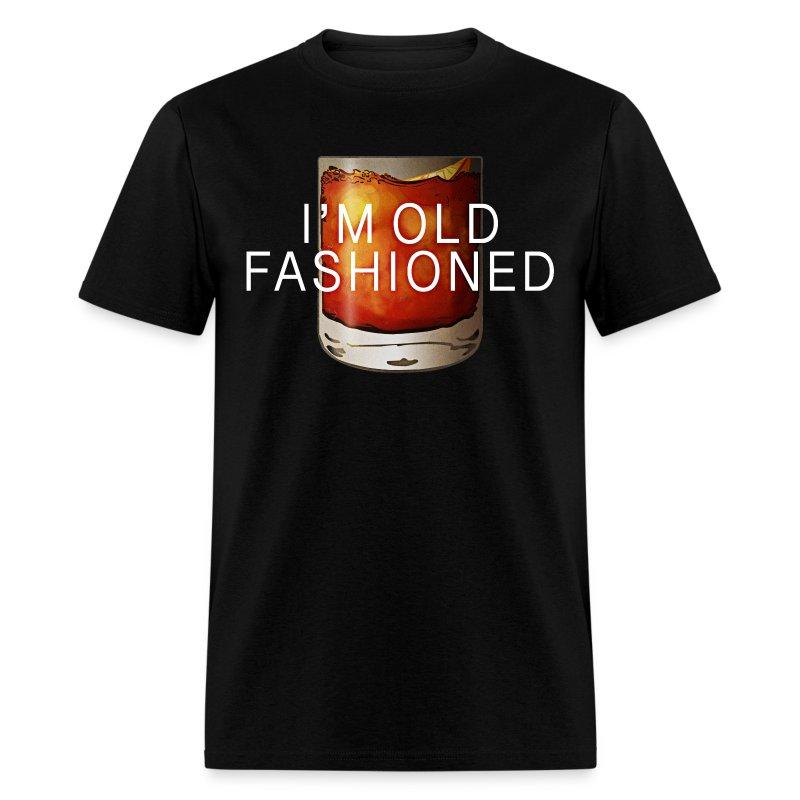 I'M OLD FASHIONED - Men's T-Shirt