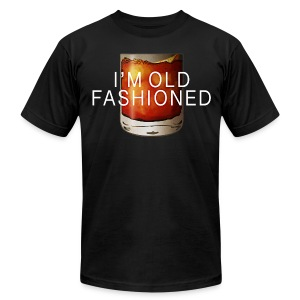 I'M OLD FASHIONED - Men's T-Shirt by American Apparel