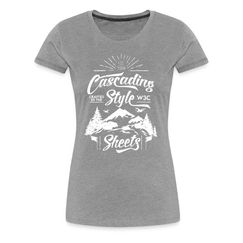 CSS-Shirt - Woman (grey) - Women's Premium T-Shirt