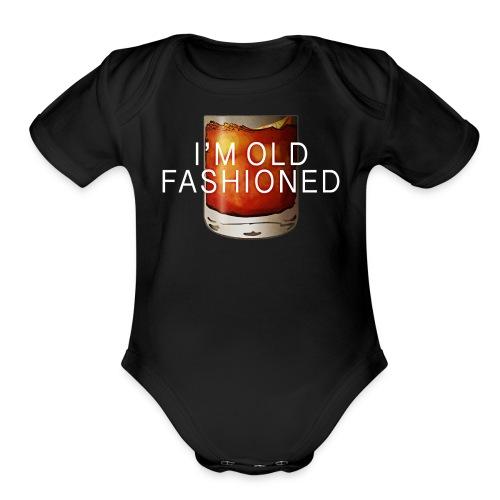 I'M OLD FASHIONED - Organic Short Sleeve Baby Bodysuit
