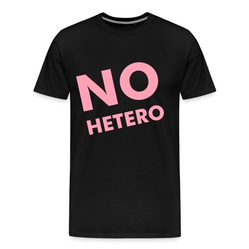 No Hetero - Men's Premium T-Shirt