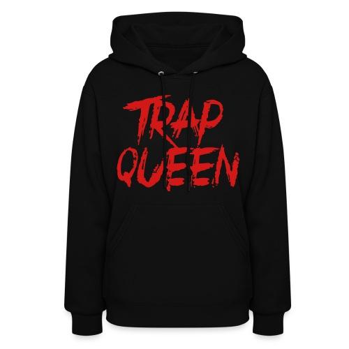Trap Queen - Women's Hoodie