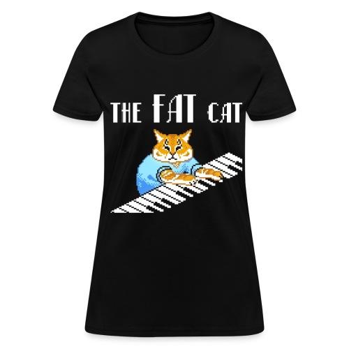 The Fat Cat - Women's T-Shirt