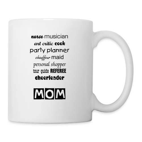 Mom Jobs Mug - Coffee/Tea Mug