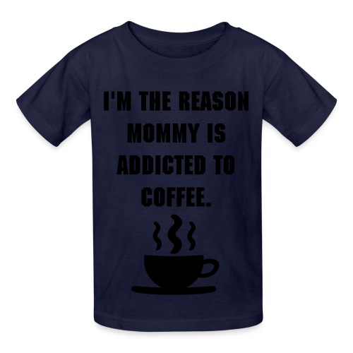 Mommy is Addicted to Coffee Kid Tee - Kids' T-Shirt