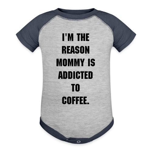 Mommy is Addicted to Coffee Baby Tee (No Mug) - Contrast Baby Bodysuit