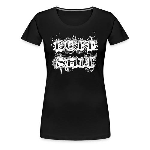 Dope - White - Women's Premium T-Shirt