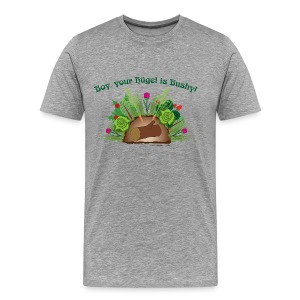 Boy, Your Hügel is Bushy! Slim Fit -light shirt - Men's Premium T-Shirt