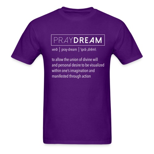 PrayDream Definition - Men's T-Shirt