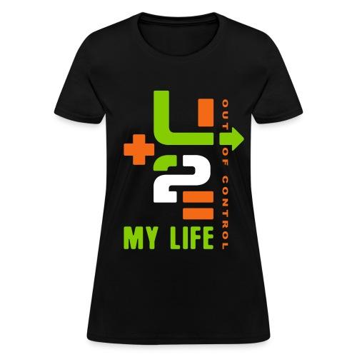 U+2=MY LIFE - front print - s/xxl - Women's T-Shirt