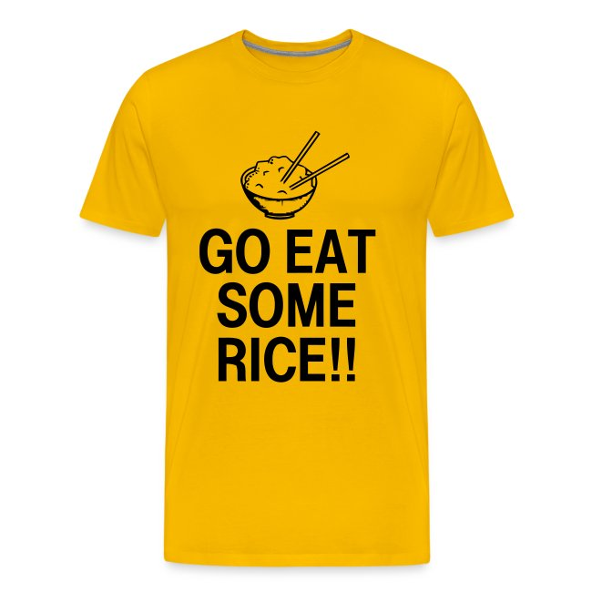 Go Eat Some Rice