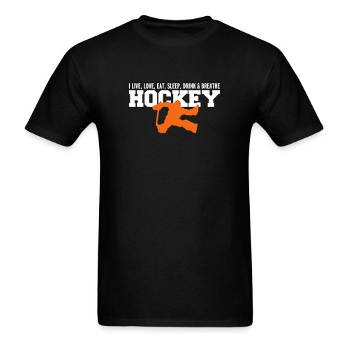 I Live, Love, Eat, Sleep, Drink & Breathe Hockey - Men's T-Shirt