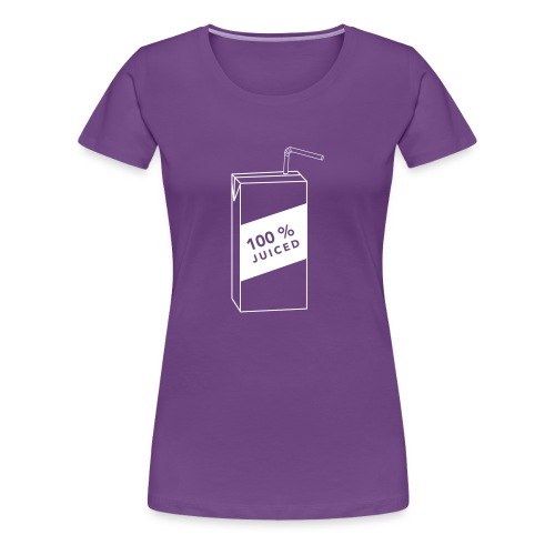 100% Juiced Shirt - Women's Premium T-Shirt