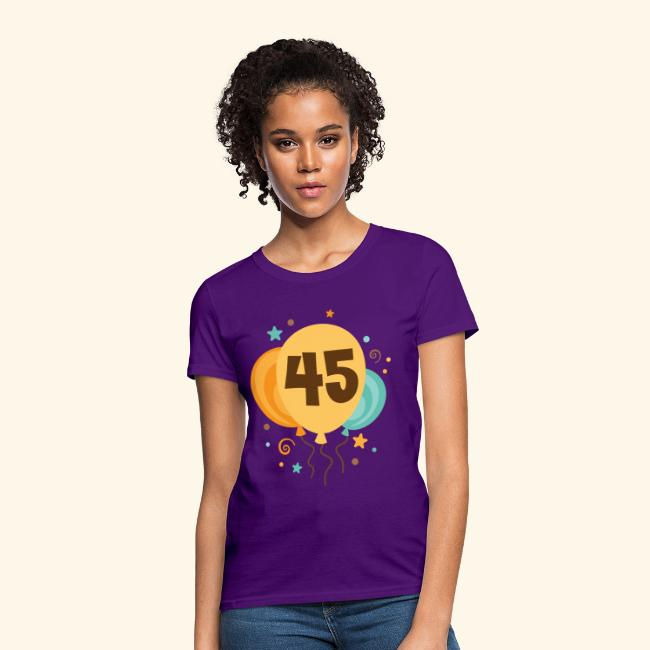 45th Birthday Balloons Party Womens T Shirt