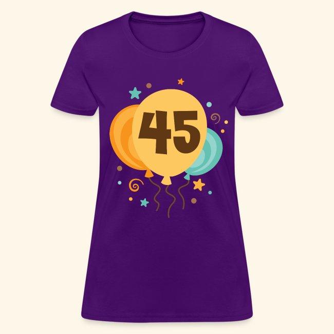 45th Birthday Balloons Party Womens T Shirt