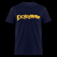 T-Shirts ~ Men's T-Shirt ~ Eichelmania