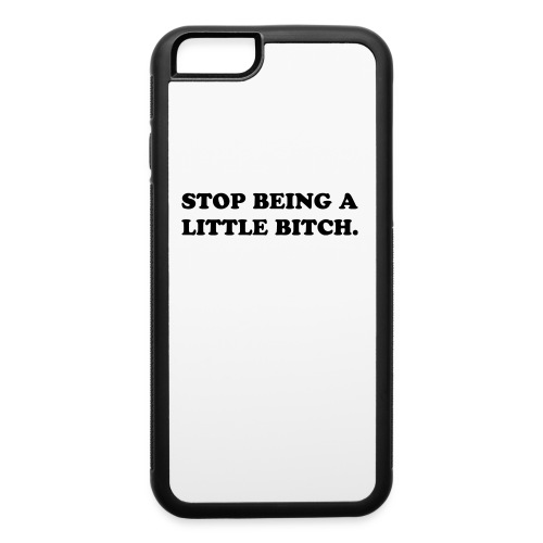 Bitch Case - iPhone 6/6s Rubber Case