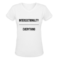 Women's T-Shirts ~ Women's V-Neck T-Shirt ~ Intersectionality Over Everything