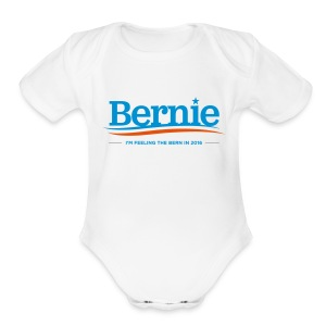 Feeling the Bern in 2016 - Baby Short Sleeve One Piece - Short Sleeve Baby Bodysuit