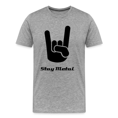 Stay Metal! - Men's Premium T-Shirt
