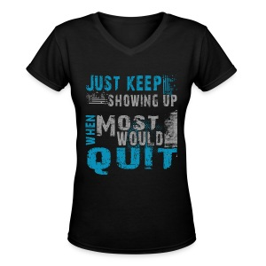 Just show up - Women's V-Neck T-Shirt