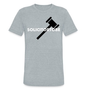 Original - Solicitor To Be - Unisex Tri-Blend T-Shirt