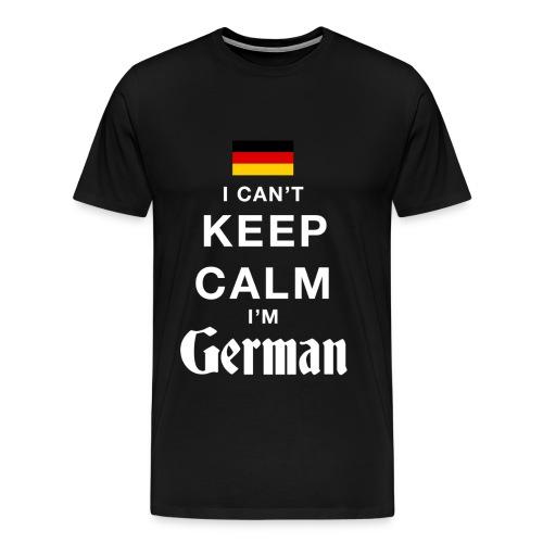 I CAN'T KEEP CALM - I'M GERMAN - Men's Premium T-Shirt