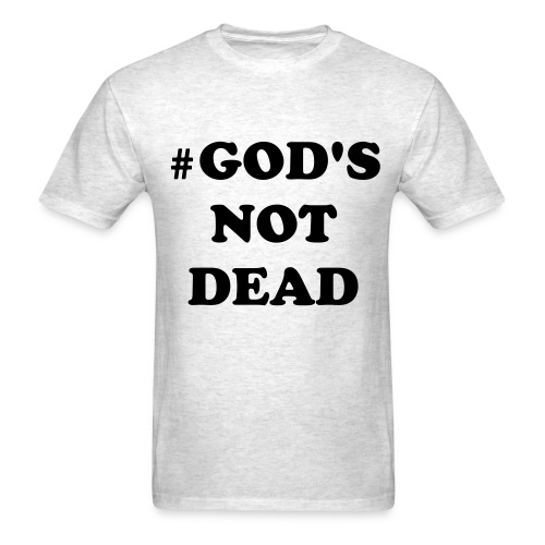 #God's Not Dead Male Tee - Men's T-Shirt
