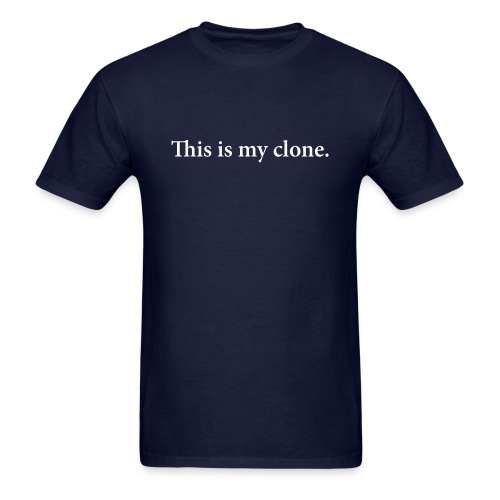 This is my clone (Navy Blue) - Men's T-Shirt