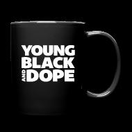 Mugs & Drinkware ~ Full Color Mug ~ Young, Black & Dope Mug