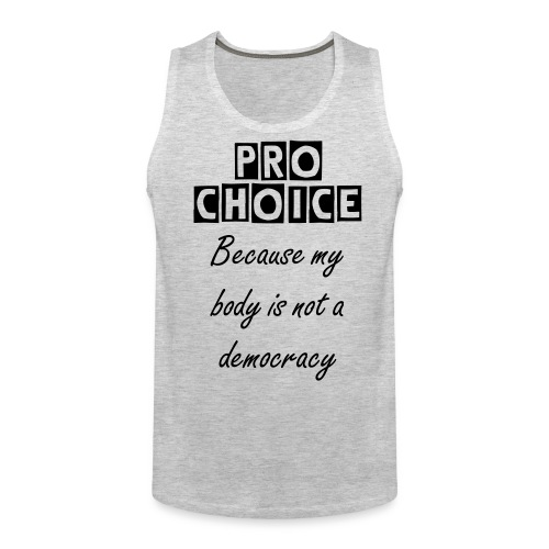 Not a Democracy Muscle Shirt - Men's Premium Tank