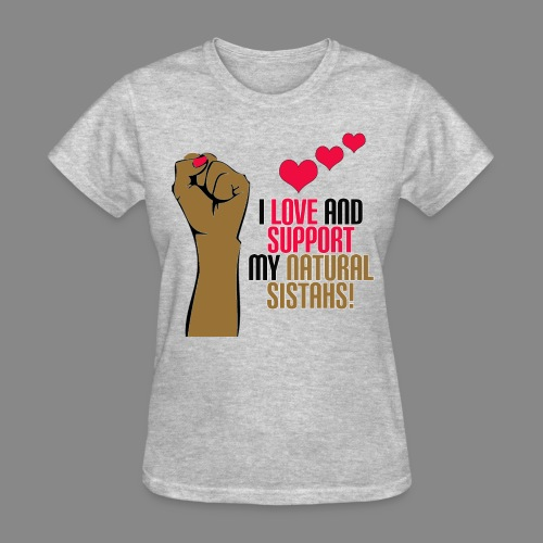 Support Natural Sistahs - Women's T-Shirt
