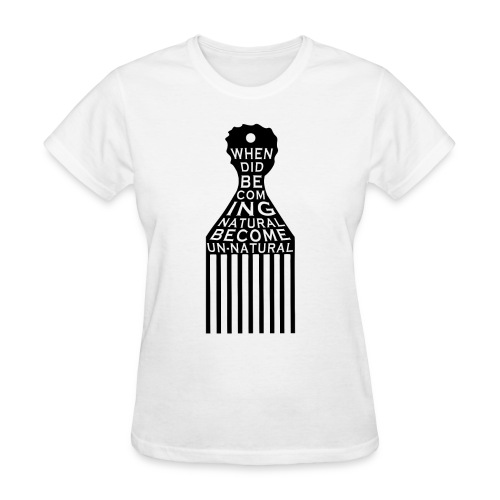 Becoming NATURAL - Women's T-Shirt