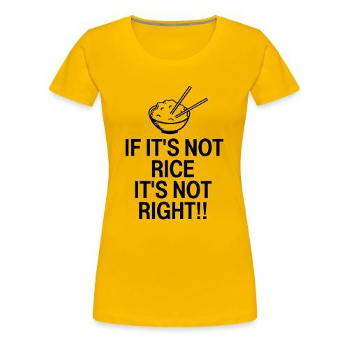 It's Not Right - Women's Premium T-Shirt