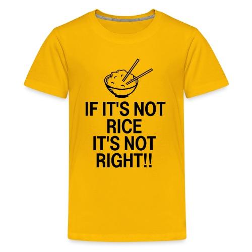 It's Not Right - Kids' Premium T-Shirt