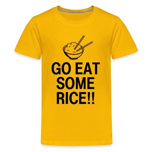 Go Eat Some Rice - Kids' Premium T-Shirt