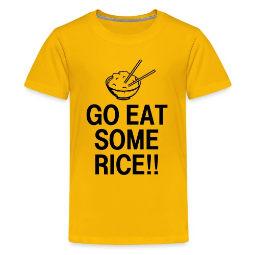 Go Eat Some Rice - Kids' Premium T-Shirt