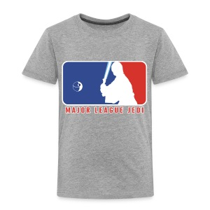 Major League Jedi  - Toddler Premium T-Shirt